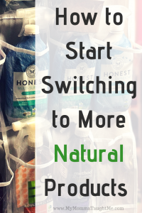 How To Start Switching To More Natural Products